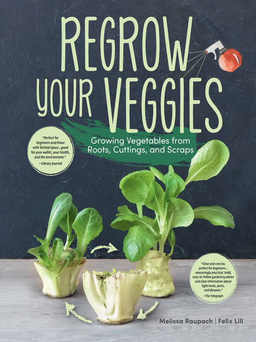 Title details for Regrow Your Veggies by Melissa Raupach - Available