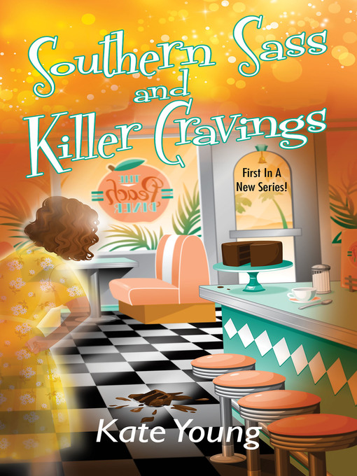 Title details for Southern Sass and Killer Cravings by Kate Young - Wait list