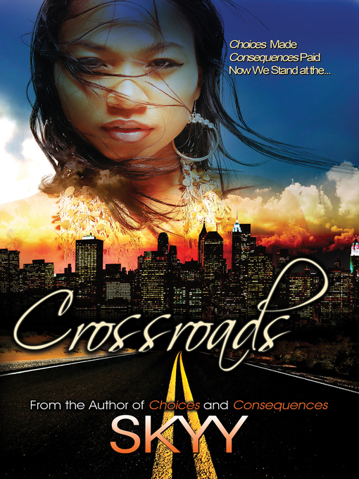 Title details for Crossroads by Skyy - Available