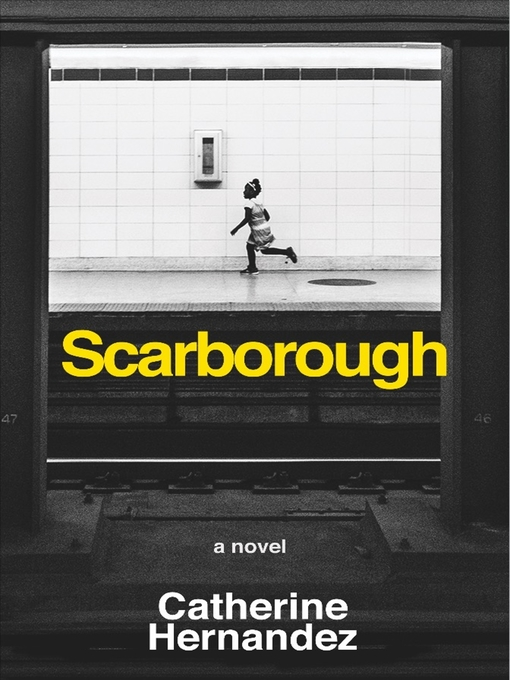 Title details for Scarborough by Catherine Hernandez - Wait list