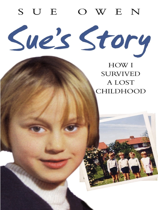 Title details for Sue's Story by Sue Owen - Available