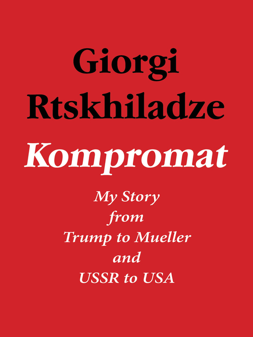 Title details for Kompromat by Giorgi Rtskhiladze - Available