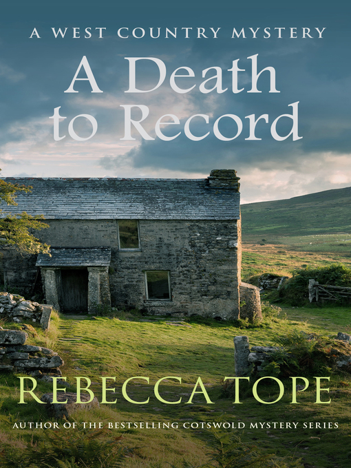 Title details for A Death to Record by Rebecca Tope - Available