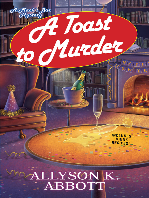 Title details for A Toast to Murder by Allyson K.  Abbott - Available