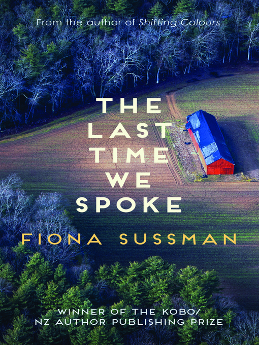 Title details for The Last Time We Spoke by Fiona Sussman - Available