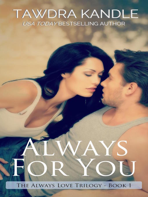 Title details for Always for You by Tawdra Kandle - Wait list