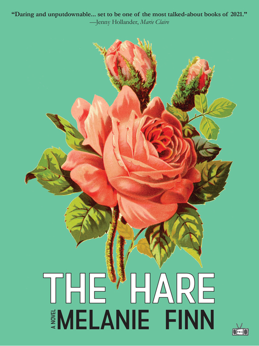 Title details for The Hare by Melanie Finn - Available