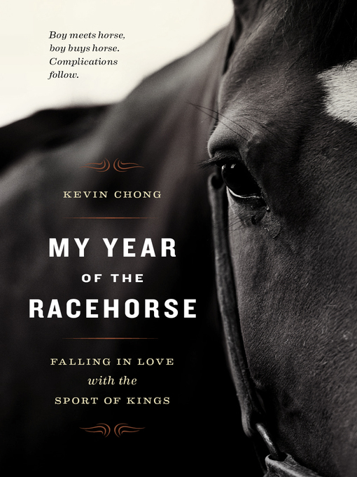 Title details for My Year of the Racehorse by Kevin Chong - Available