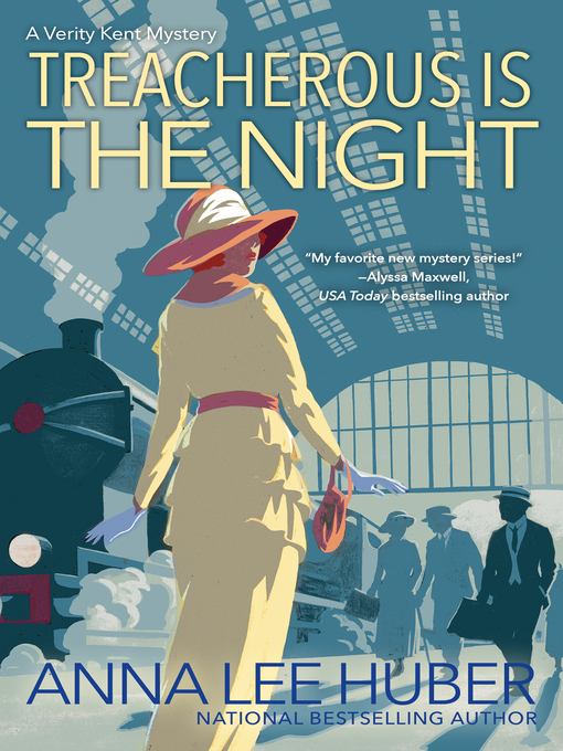 Title details for Treacherous Is the Night by Anna Lee Huber - Wait list