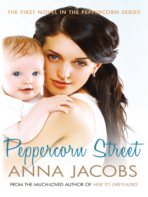 Title details for Peppercorn Street by Anna Jacobs - Available