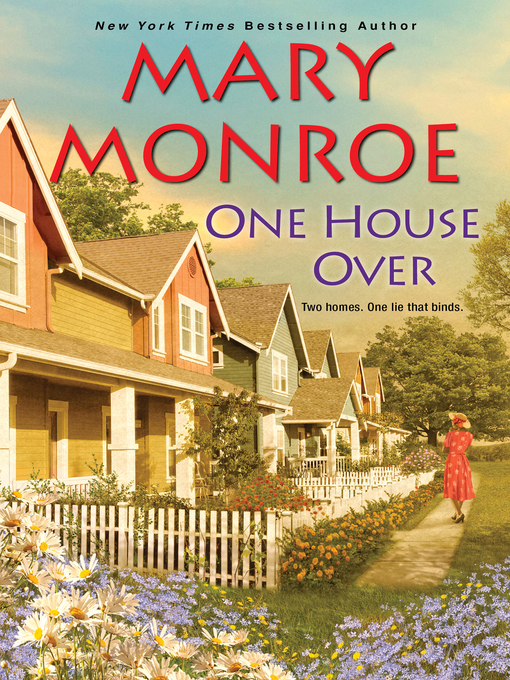 Title details for One House Over by Mary Monroe - Available