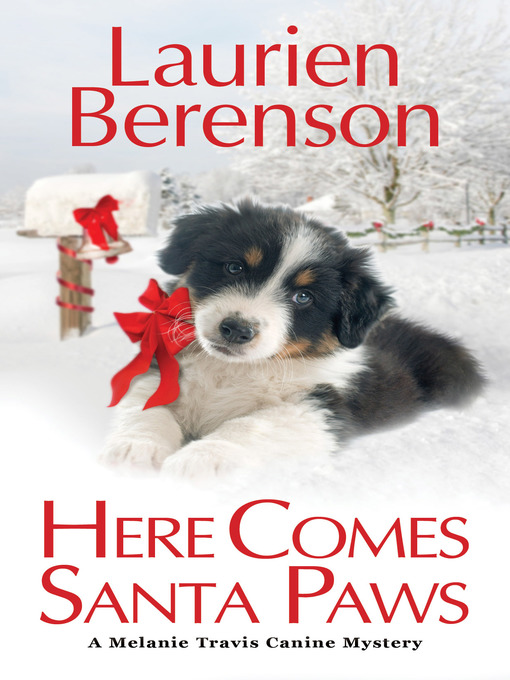 Title details for Here Comes Santa Paws by Laurien Berenson - Available