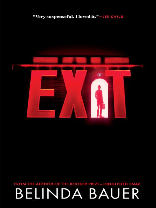 Title details for Exit by Belinda Bauer - Wait list