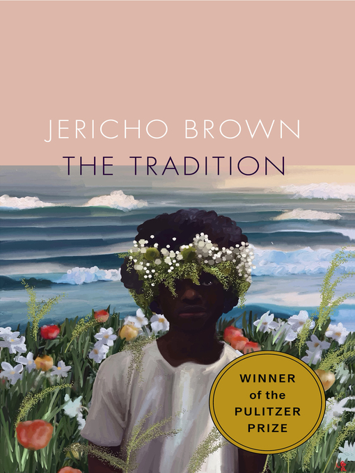 Title details for The Tradition by Jericho Brown - Wait list