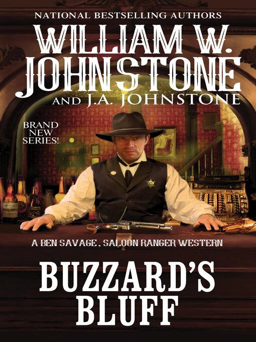 Title details for Buzzard's Bluff by William W. Johnstone - Wait list