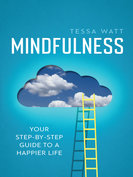 Title details for Mindfulness by Tessa Watt - Wait list