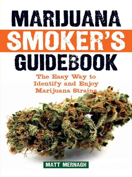Title details for Marijuana Smoker's Guidebook by Matt Mernagh - Available