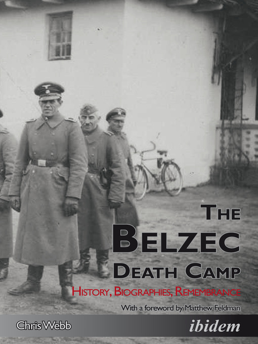 Title details for The Belzec Death Camp by Chris Webb - Available