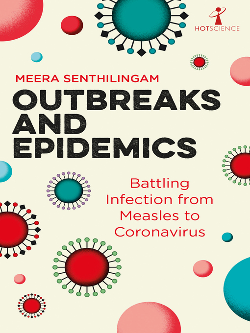 Title details for Outbreaks and Epidemics by Meera Senthilingam - Available