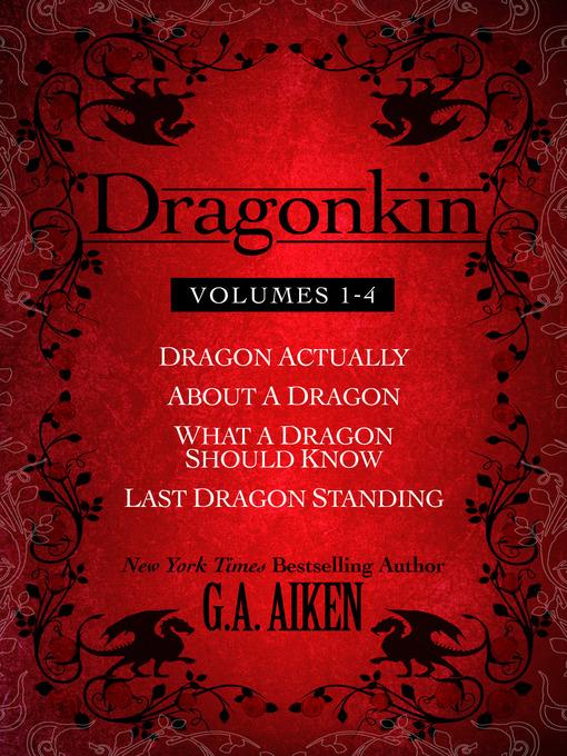 Title details for Dragonkin Bundle Books 1-4 by G.A. Aiken - Available