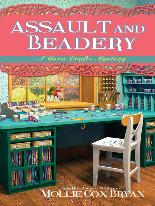 Title details for Assault and Beadery by Mollie Cox Bryan - Available