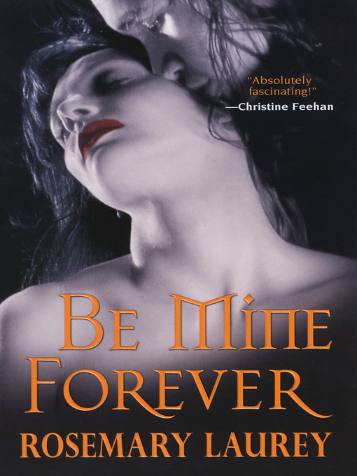 Title details for Be Mine Forever by Rosemary Laurey - Available