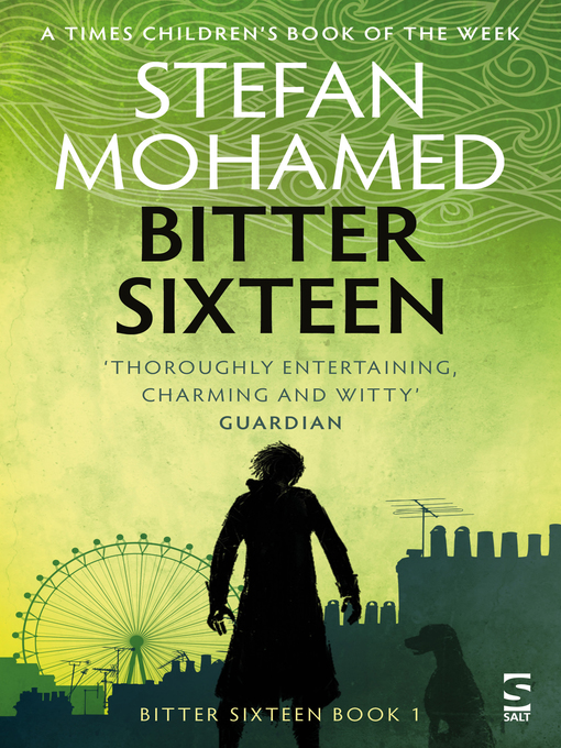 Title details for Bitter Sixteen by Stefan Mohamed - Available
