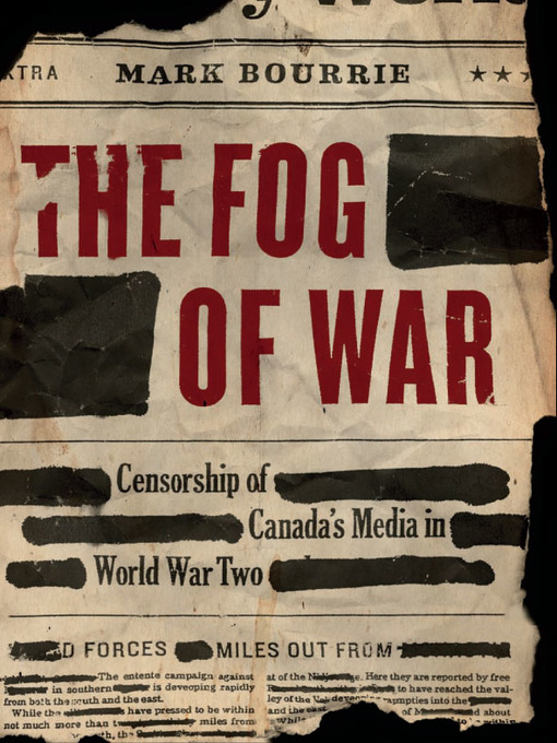 Title details for The Fog of War by Mark Bourrie - Available