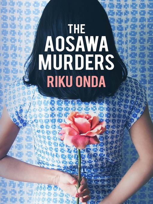 Title details for The Aosawa Murders by Riku Onda - Available