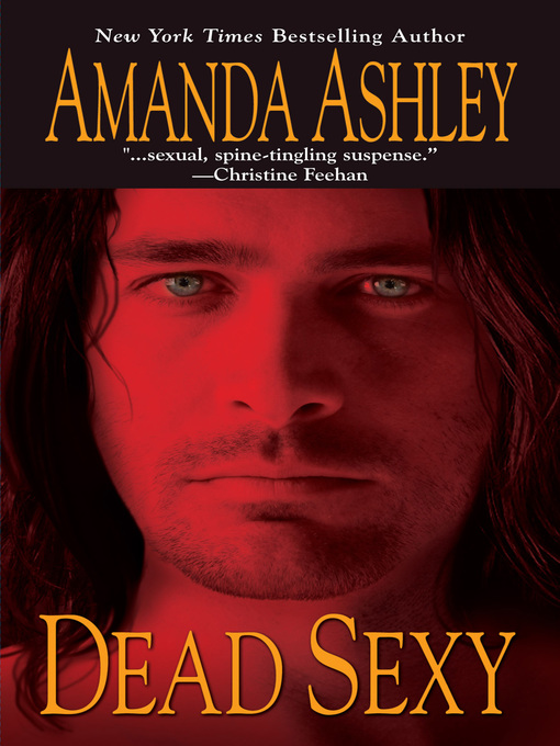 Title details for Dead Sexy by Amanda Ashley - Available