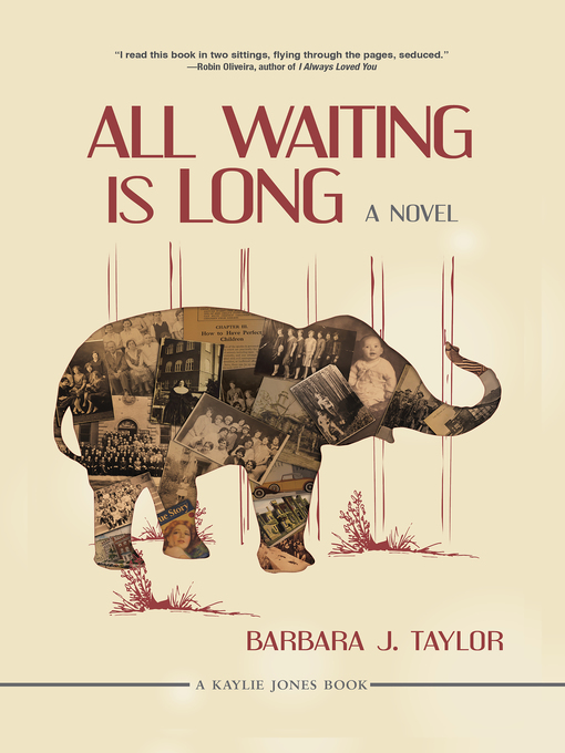 Title details for All Waiting Is Long by Barbara J. Taylor - Wait list