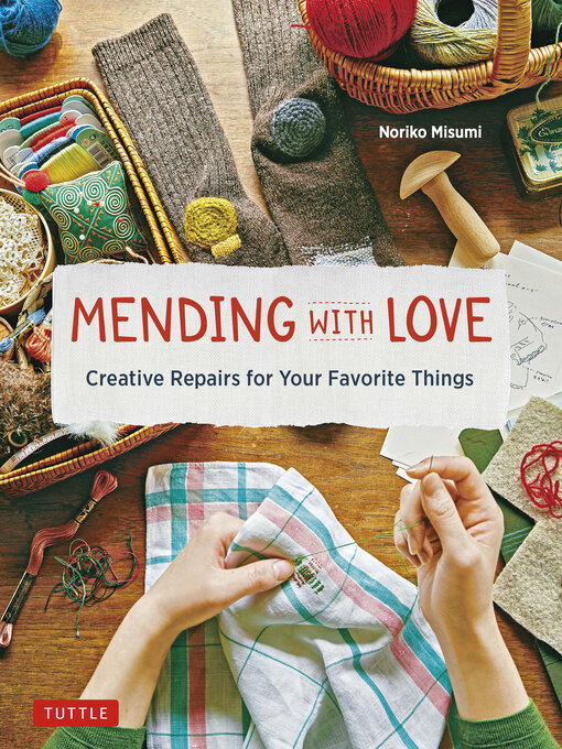 Title details for Mending with Love by Noriko Misumi - Wait list