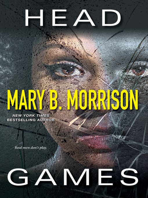 Title details for Head Games by Mary B. Morrison - Wait list