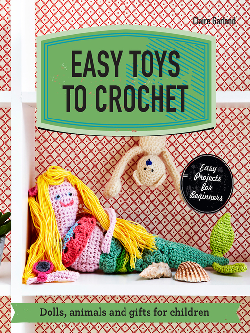 Cover of Easy Toys to Crochet