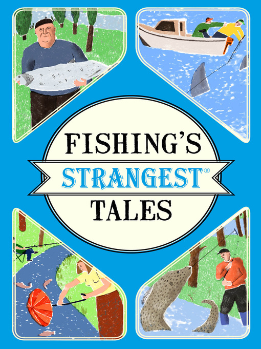 Title details for Fishing's Strangest Tales by Tom Quinn - Available