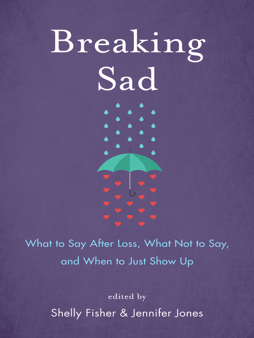 Title details for Breaking Sad by Shelly Fisher - Available