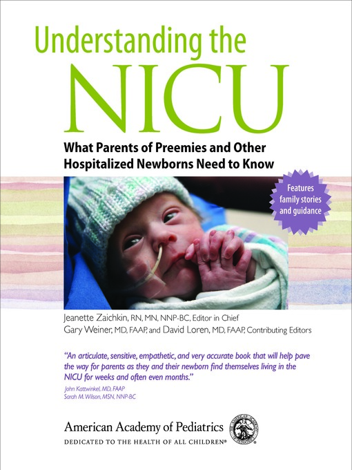 Title details for Understanding the NICU by The American Academy of Pediatrics - Available