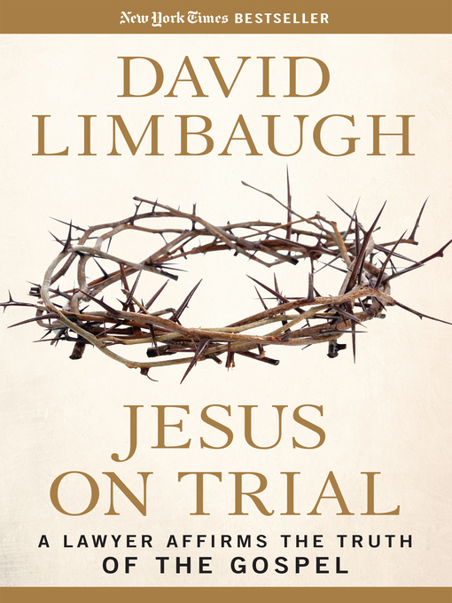 Title details for Jesus on Trial by David Limbaugh - Wait list