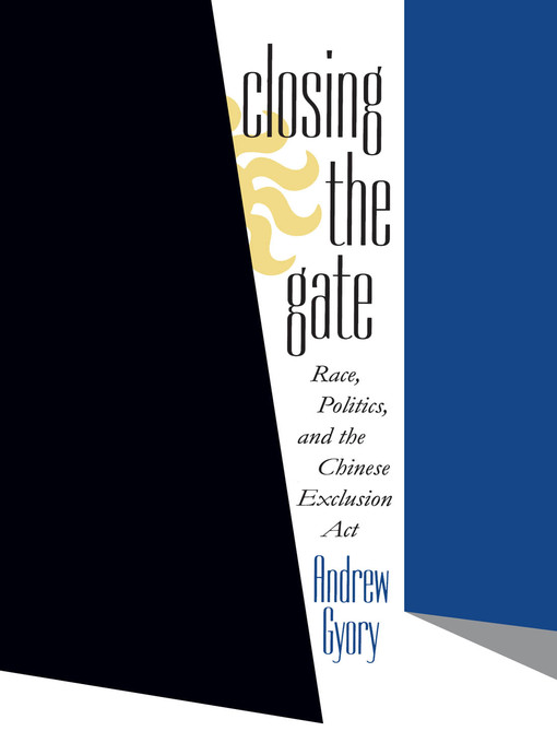 Title details for Closing the Gate by Andrew Gyory - Wait list
