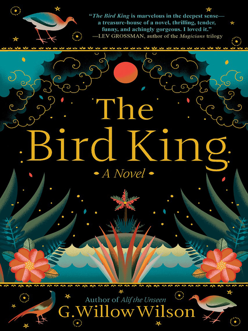 Title details for The Bird King by G. Willow Wilson - Available