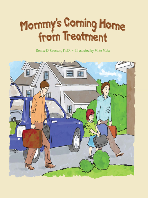 Cover of Mommy's Coming Home from Treatment