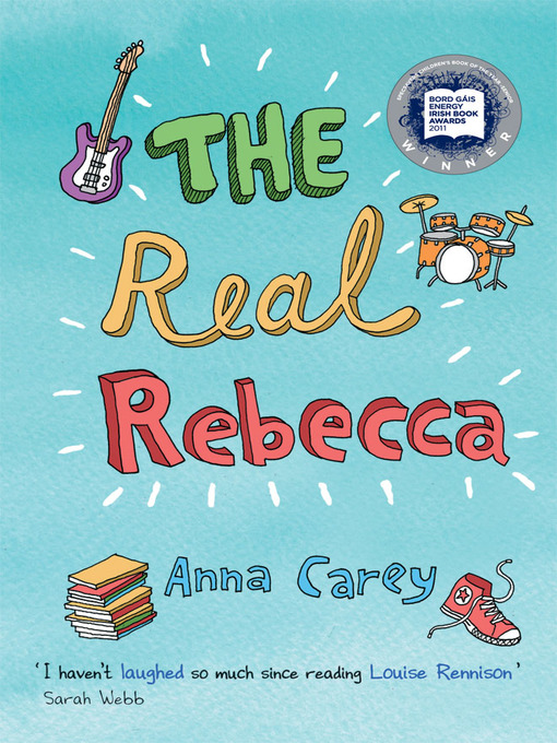 Title details for The Real Rebecca by Anna Carey - Wait list