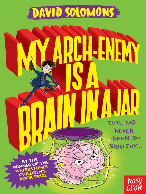 Title details for My Arch Enemy Is a Brain in a Jar by David Solomons - Wait list