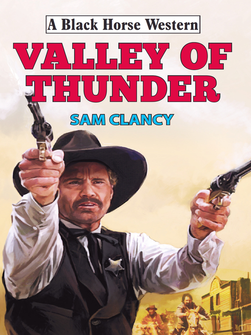 Title details for Valley of Thunder by Sam Clancy - Wait list