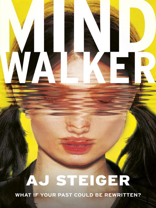 Title details for Mindwalker by AJ Steiger - Available