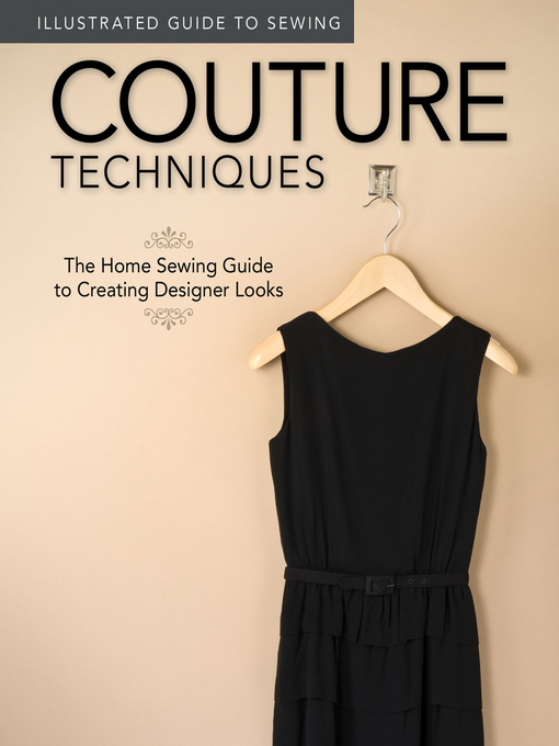 Title details for Illustrated Guide to Sewing by Colleen  Dorsey - Wait list