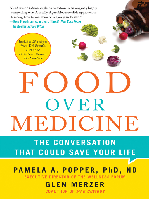 Title details for Food Over Medicine by Pamela A. Popper - Wait list