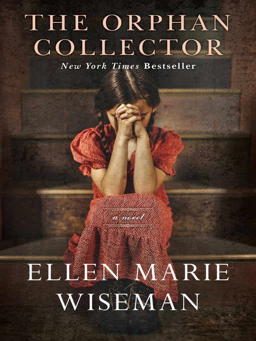 Title details for The Orphan Collector by Ellen Marie Wiseman - Wait list