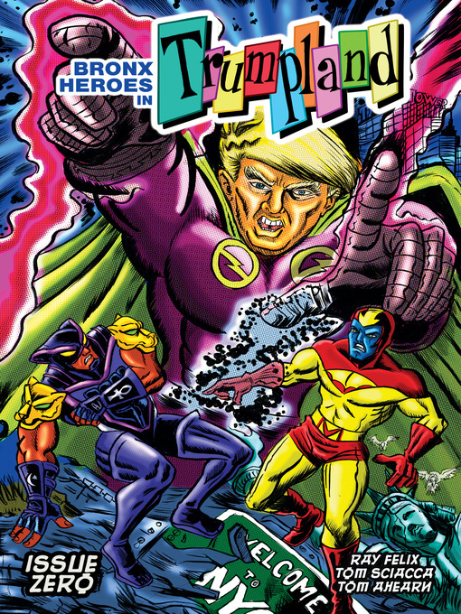 Title details for Bronx Heroes in Trumpland by Tom Sciacca - Available
