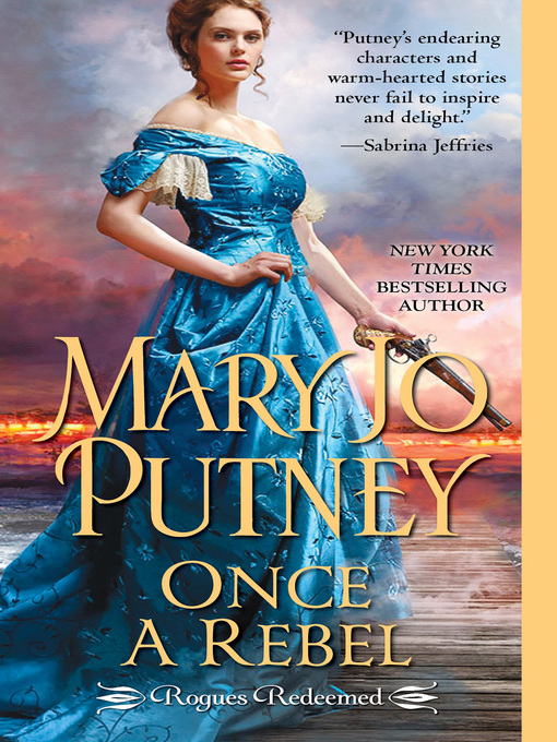 Title details for Once a Rebel by Mary Jo Putney - Wait list